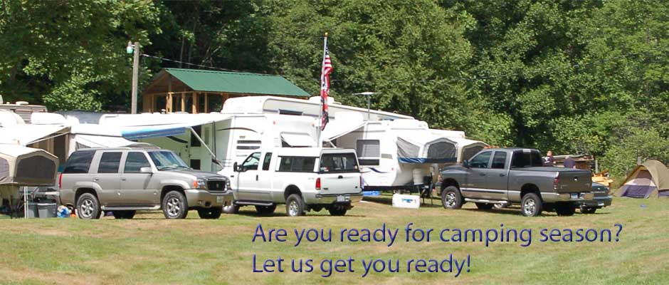 Let us get you ready for camping season!